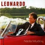 """REVIEW – Leonardo – """"Nada Mudou"""""""