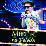 Michel Teló – Ouça agora todas as músicas do novo CD