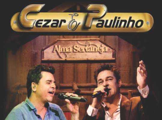 REVIEW – Cezar & Paulinho – Alma Sertaneja