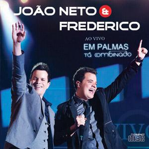"""REVIEW – João Neto & Frederico – """"Ao Vivo em Palmas – Tá combinado"""""""