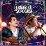 REVIEW – Fernando & Sorocaba – Acústico na Ópera de Arame