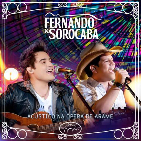 """REVIEW – Fernando & Sorocaba – Acústico na Ã""""pera de Arame"""