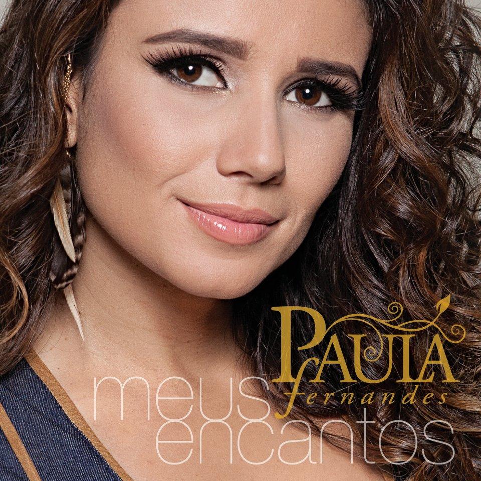 REVIEW – Paula Fernandes – Meus Encantos