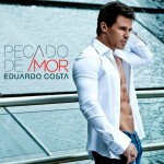 REVIEW – Eduardo Costa – Pecado de Amor