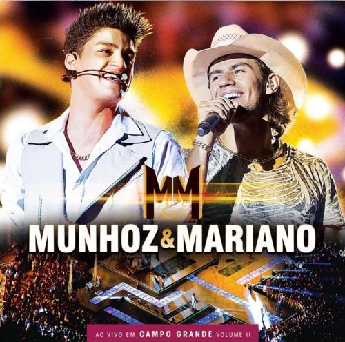 REVIEW – Munhoz & Mariano – Ao Vivo em Campo Grande Vol. II