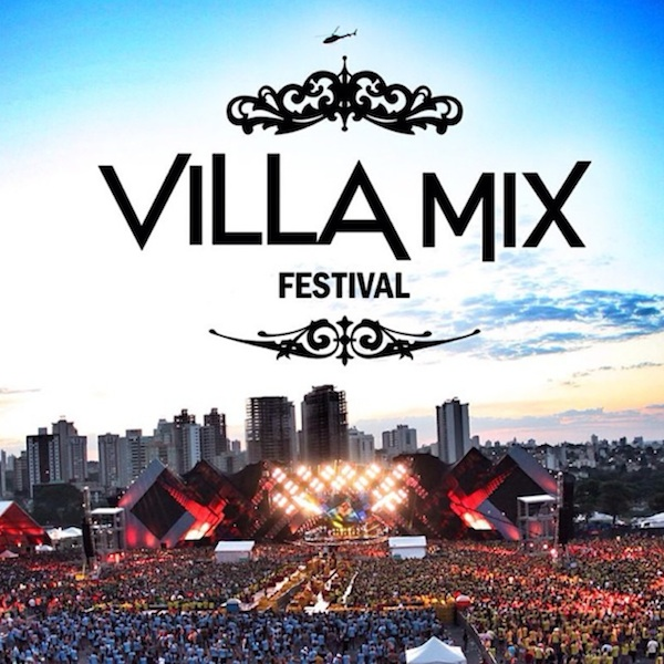Na Estrada – Villa Mix Goiânia 2013: cada vez mais grandioso