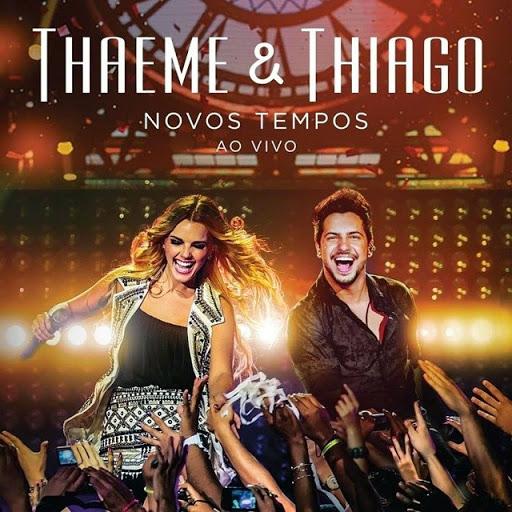 REVIEW – Thaeme & Thiago – Novos Tempos – Ao Vivo
