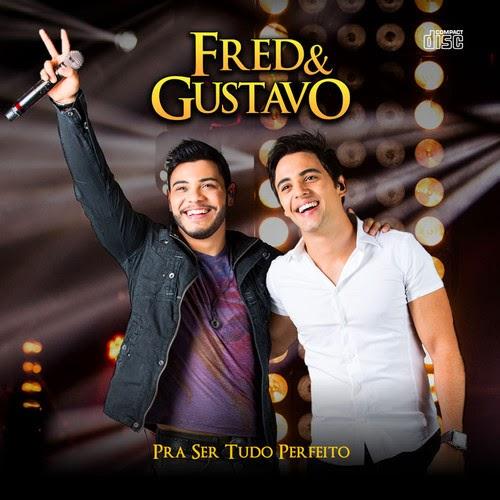 REVIEW – Fred & Gustavo – Pra ser tudo perfeito