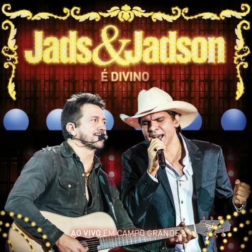 REVIEW – Jads & Jadson – É Divino