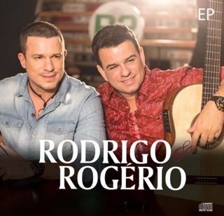 Rodrigo & Rogério lançam EP e dois novos clipes