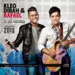 REVIEW: Kleo Dibah & Rafael – Só uma história