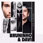 REVIEW: Bruninho & Davi – Depois das 3