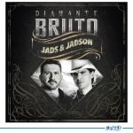 REVIEW: Jads & Jadson – Diamante Bruto