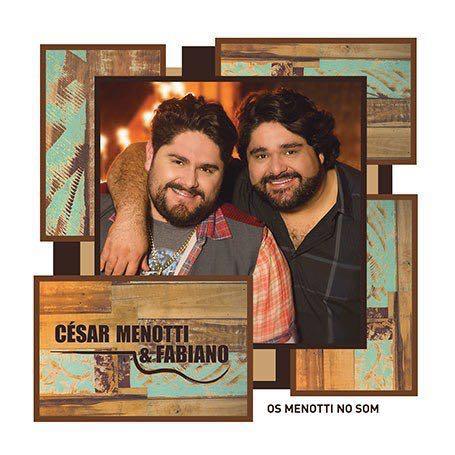 REVIEW: César Menotti & Fabiano – Os Menotti no Som