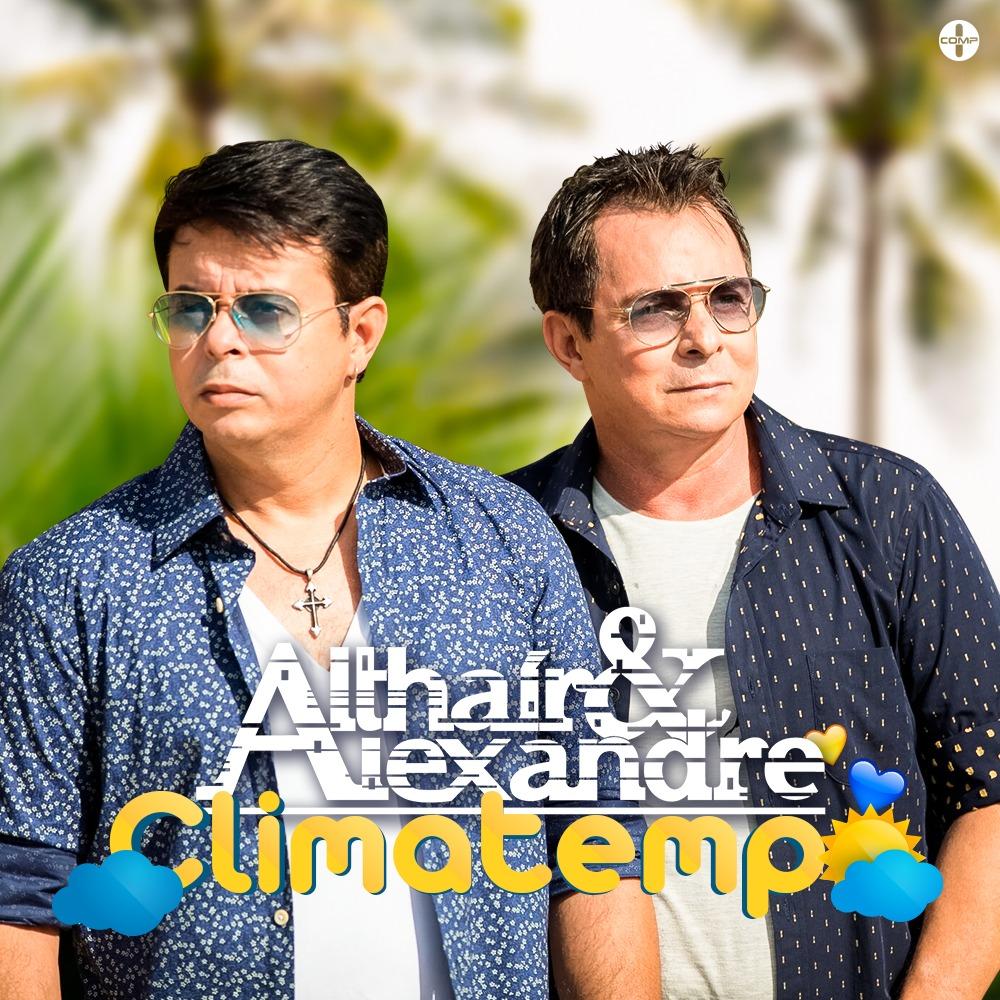 """""""Climatempo"""", de Althair & Alexandre, chega acompanhada de clipe"""