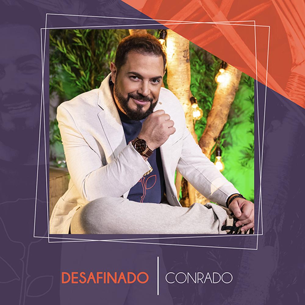"""Conrado lança """"Desafinado"""" pela gravadora MM Music"""