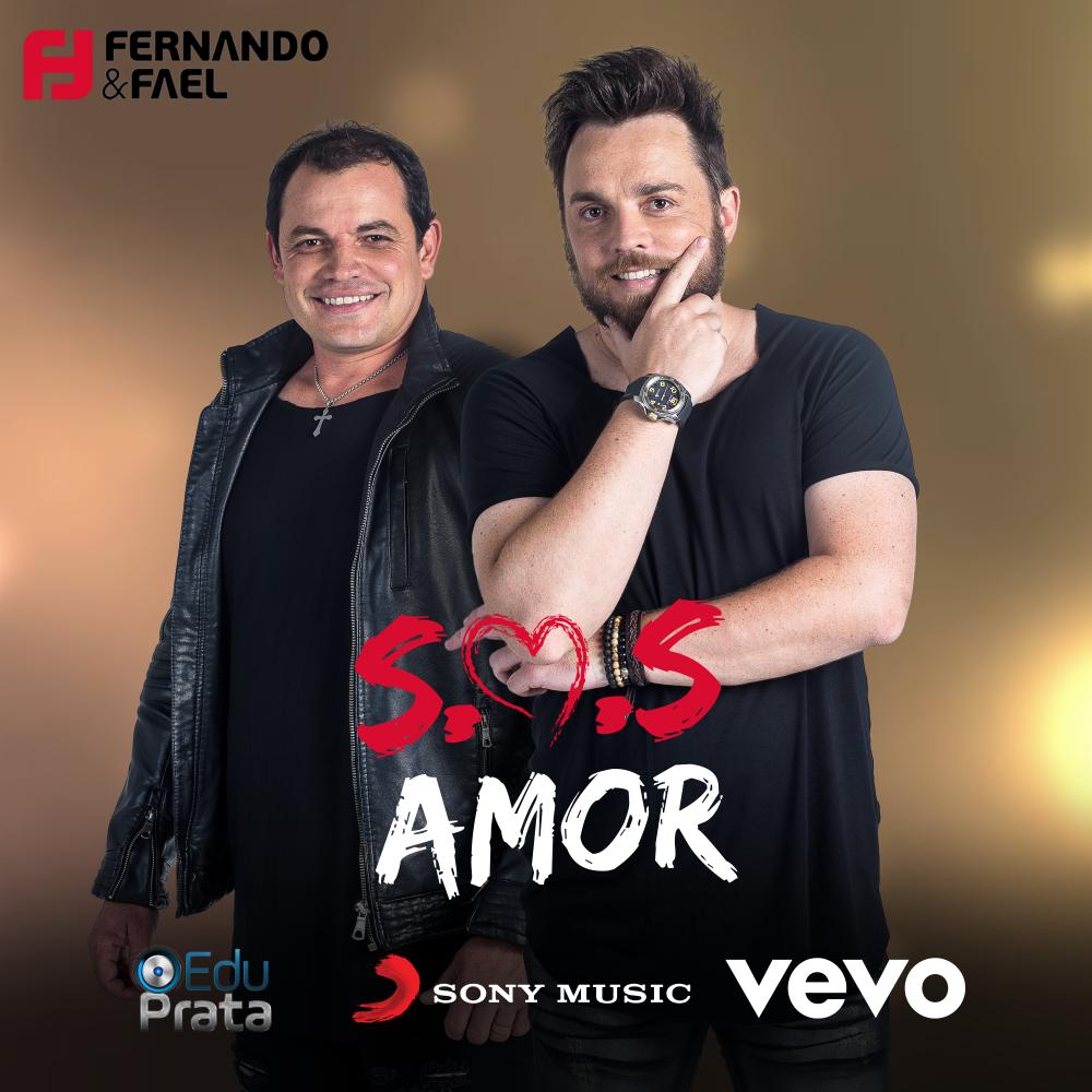 """Com assinatura da Sony Music e Vevo, Fernando & Fael lançam o Single """"S.O.S Amor"""""""