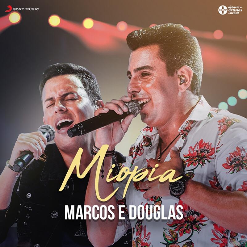 """Marcos & Douglas em """"Miopia"""". Confiram."""
