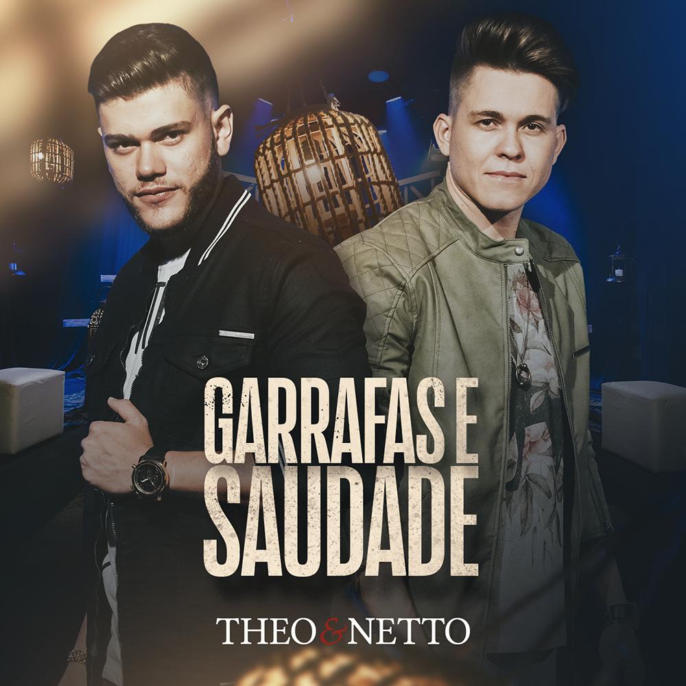 """Theo & Netto lançam """"Garrafas e Saudade"""""""