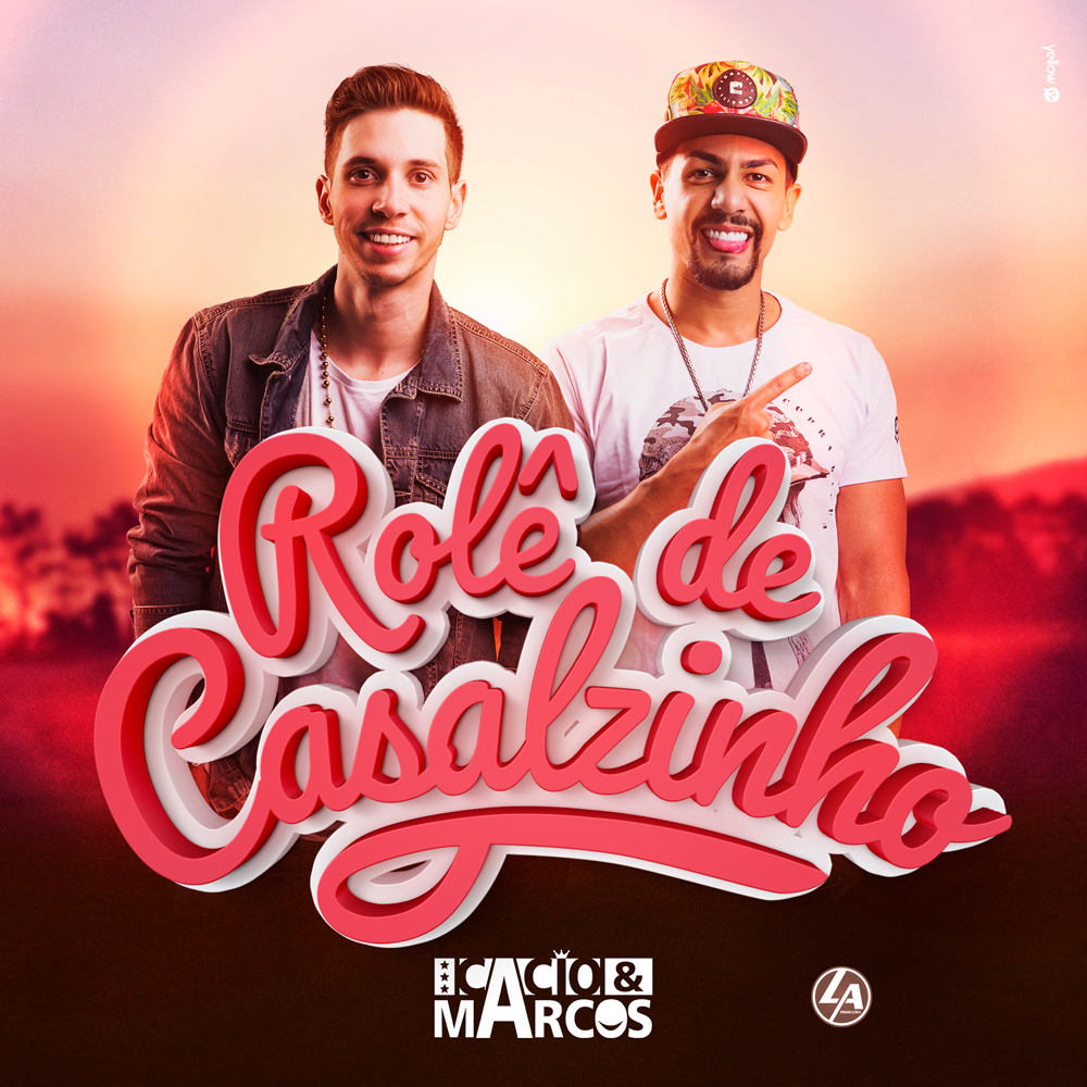 Cacio e Marcos lançam o clipe da nova música de trabalho ROLÊ DE CASALZINHO