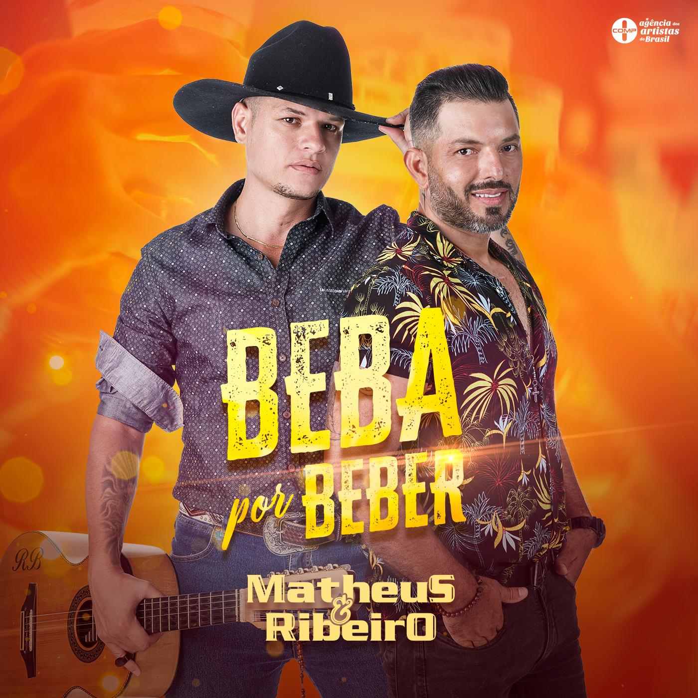 """Matheus & Ribeiro de volta em """"Beba por Beber"""""""