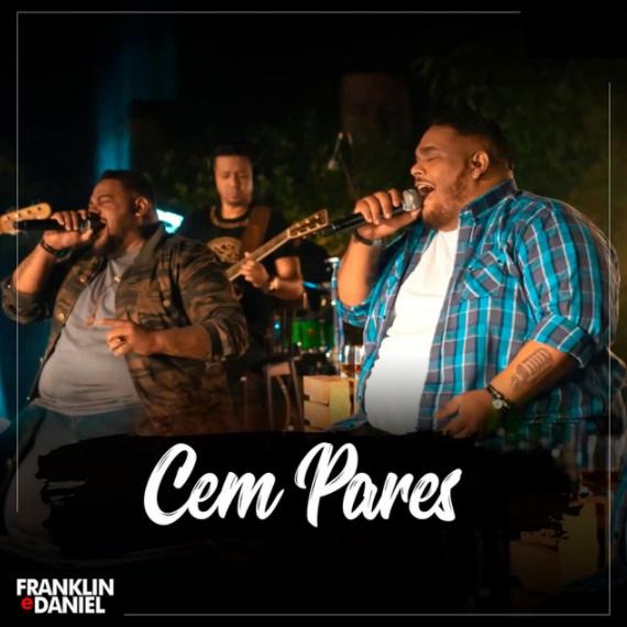 """Franklin & Daniel invadem as rádios do Brasil com """"Cem Pares"""""""