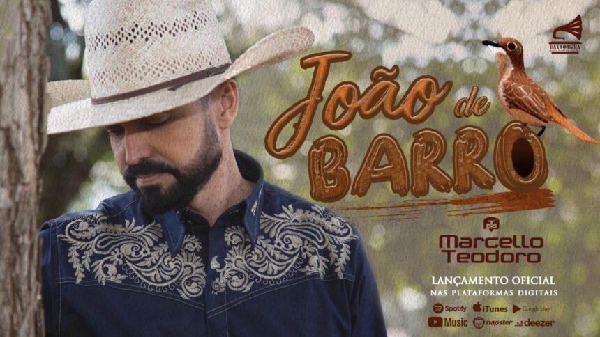 """Marcello Teodoro lança nova música. Confira """"João de Barro"""""""