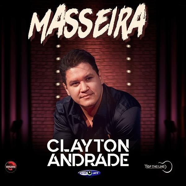 Clayton Andrade: uma boa novidade recheada de identidade